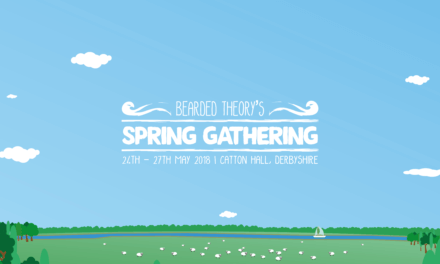 Bearded Theory's Spring Gathering – Glasto without the hikes?